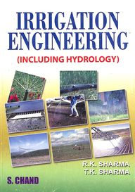 Irrigation Engineering - Including Hydrology
