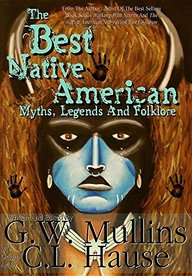 The Best Native American Myths, Legends, and Folklore