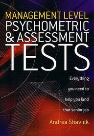 Management Level Psychometric & Assessment Tests: Everything You Need To Know To Help You Land That Senior Job