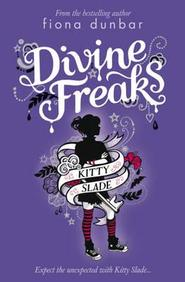 Kitty Slade 1: Divine Freaks
