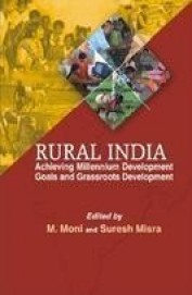 Rural India Achieving Millennium Development Goals & Grassroots Development