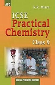 Buy ICSE Practical Chemistry Class-X book : R R  Misra