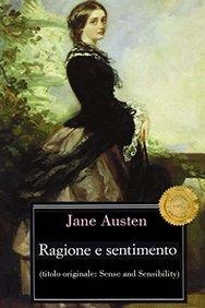 Ragione e sentimento (Italian Edition)