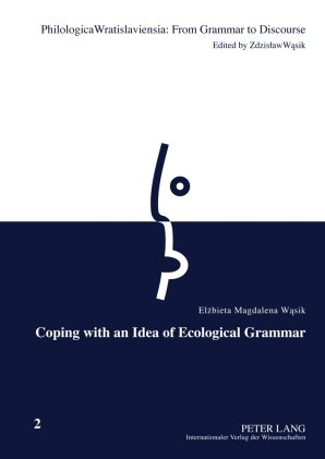 Coping With An Idea Of Ecological Grammar