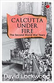Calcutta Under Fire