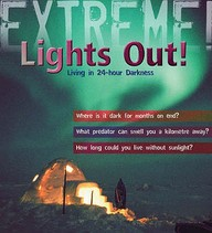 Extreme :  Lights Out Living In 24 Hour Darkness