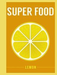 Super Food : Lemon