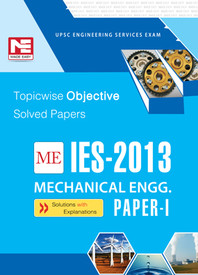 IES-2013 Mechanical Engineering Objective Solved Paper - I