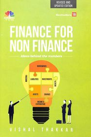 Finance For Non Finance : Revised & Updated Edition