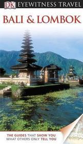 Eyewitness Travel Guide: Bali And Lombok
