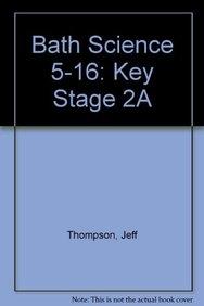 Bath Science 5-16: Key Stage 2A