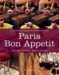 Buy Paris Bon Appetit: Bistros, Restaurants, and Shops for