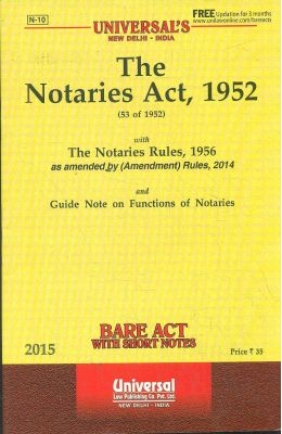 Notaries Act 1952 With The Notaries Rules 1956