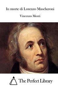 In morte di Lorenzo Mascheroni (Italian Edition)