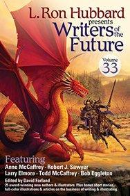 Writers of the Future Vol 33 (L. Ron Hubbard Presents Writers of the Future)