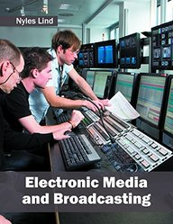 Electronic Media and Broadcasting