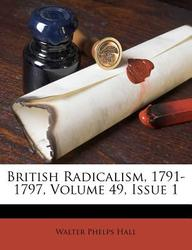 British Radicalism, 1791-1797, Volume 49, Issue 1