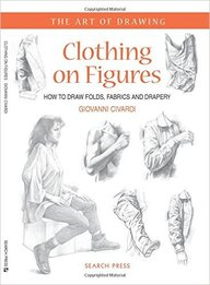 Clothing On Figures : How To Draw Folds Fabrics & Drapery