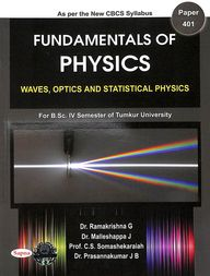 Fundamentals Of Physics Paper 401 Waves Optics & Statistical Physics For Bsc 4 Sem : Tu
