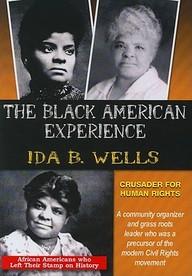 Ida B. Wells: Crusader For Human Rights: Social Studies