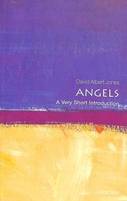 Angels :  A Very Short Introduction