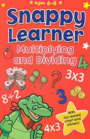 Snappy Learner Multiplying & Dividing Ages 6-8