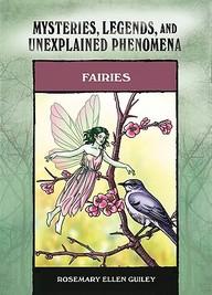 Fairies (Mysteries, Legends, and Unexplained Phenomena)