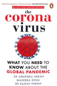Coronavirus : What You Need To Know About The Global Pandemic