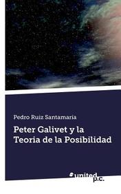 Peter Galivet y la Teoria de la Posibilidad (Spanish Edition)