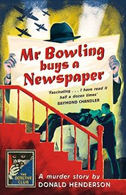 Mr Bowling Buys a Newspaper: Detective Club Crime Classics