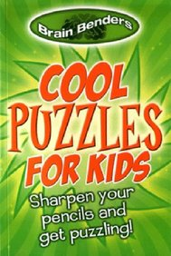 New Brain Benders: Cool Puzzles for Kids