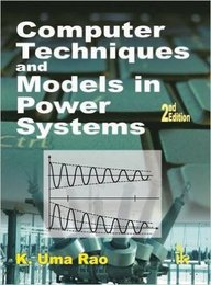 Computer Techniques & Models In Power Systems