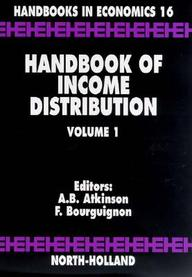 Handbook Of Income Distribution: 1 (Handbooks In Economics)