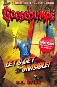 Lets Get Invisible : Goosebumps 6