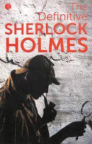Definitive Sherlock Holmes