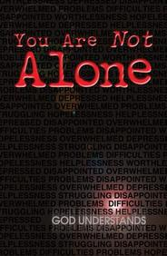 You Are Not Alone: 25- Pack Tracts