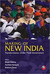 Making Of New India : Transformation Under Modi Government