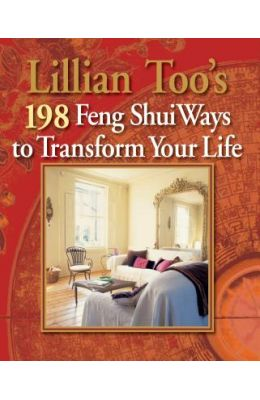 Buy Lillian Toos 198 Feng Shui Ways To Transform Your Life