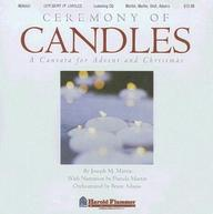 Ceremony of Candles: A Contata for Advent and Christmas