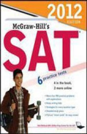 Mcgraw Hills Sat 2013 : 6 Practice Tests