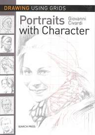 Drawing Using Grids : Portraits With Character