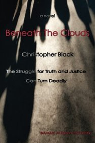 Beneath the Clouds: The Struggle for Truth and Justice Can Turn Deadly