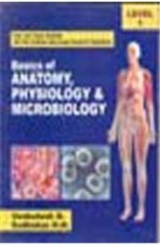 Basics Of Anatomy Physiology & Microbiology For First Year Gnm Level -1