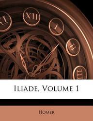 Iliade, Volume 1