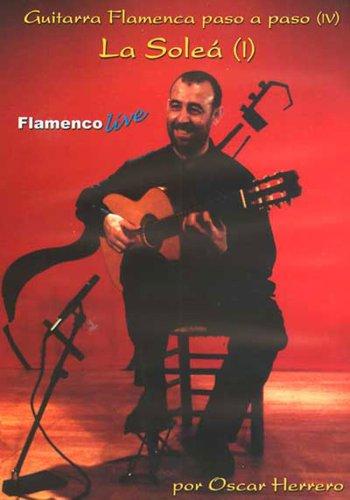 La Sole I: Guitarra Flamenca Paso A Paso Iv