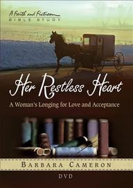 Her Restless Heart DVD: A Woman's Longing for Love and Acceptance