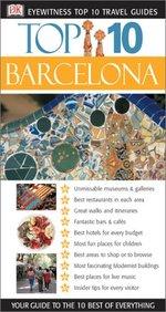 Eyewitness Top 10 Travel Guides: Barcelona