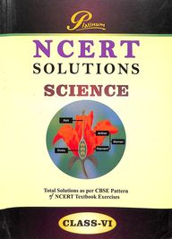 Platinum Science Class 6 Solutions : Ncert