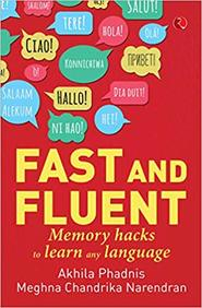 Fast & Fluent : Memory Hacks To Learn Any Language
