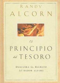 El Principio Del Tesoro Descubra Secreto Dador Alegre The Treasure Principle